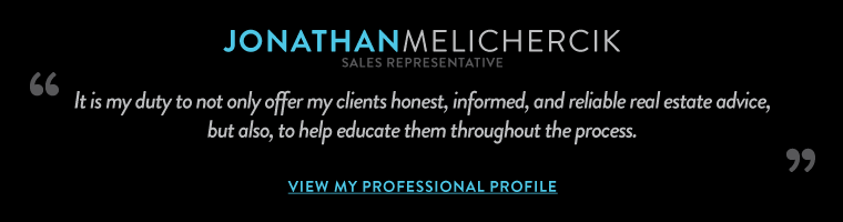 It is my duty to not only offer my clients honest, informed, and reliable real estate advice, 