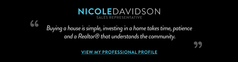 Buying a house is simple, investing in a home takes time, patience and a Realtor® that understands the community.