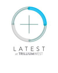 The Latest News from TrilliumWest